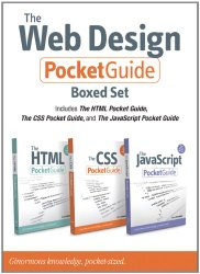 The Web Design Pocket Guide Boxed Set (Includes The HTML Pocket Guide, The JavaScript Pocket Guide, and The CSS Pocket Guide) (Peachpit Pocket Guide)