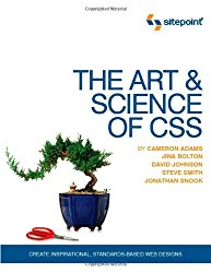 The Art and Science of CSS: Create Inspirational, Standards-Based Web Designs