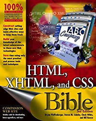 HTML, XHTML, and CSS Bible (Bible) 3rd Edition